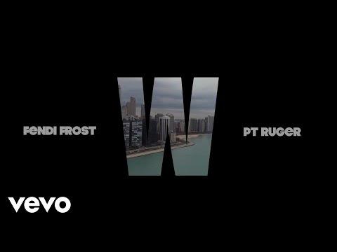 """Fendi Frost – """"W"""""""