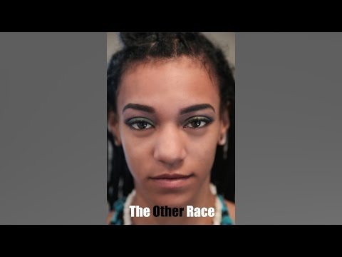 The Other Race.