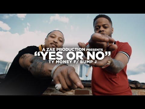 "Ty Money ft. Bump J – ""Yes or No"""