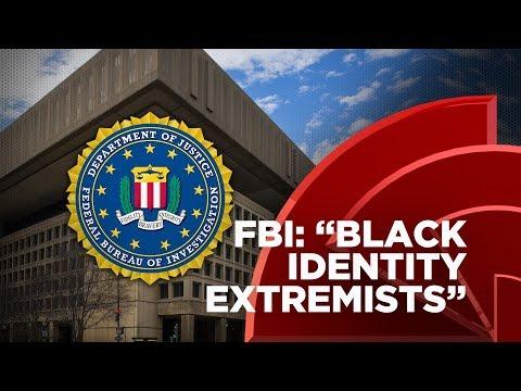 FBI Targets 'Black Identity Extremists'
