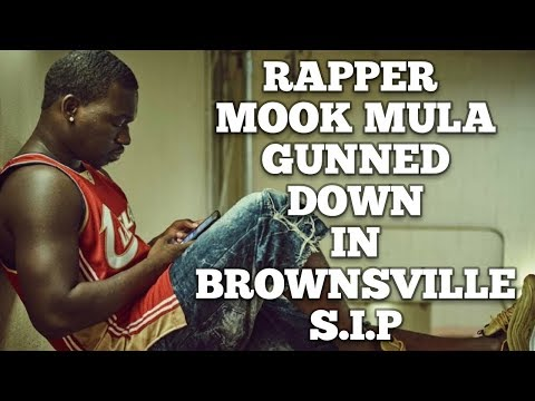 Mook Mula Gunned Down In Brownsville, Brooklyn